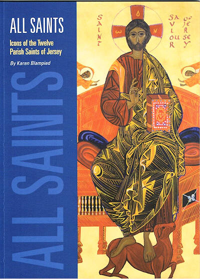 All Saints book about Parish Saints of Jersey by Karen Blampied